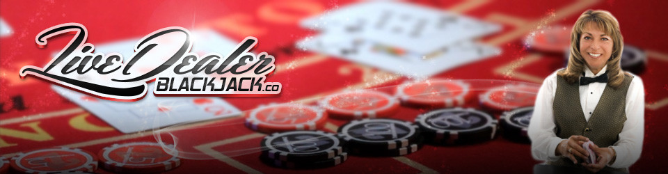 Live Dealer Blackjack – Find the Best Live Casinos to Play